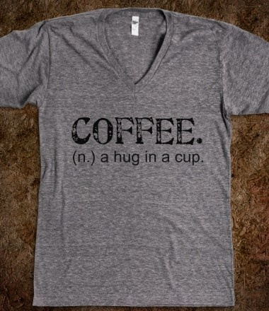 Coffee Hug In A Cup Tee Shirt Gift