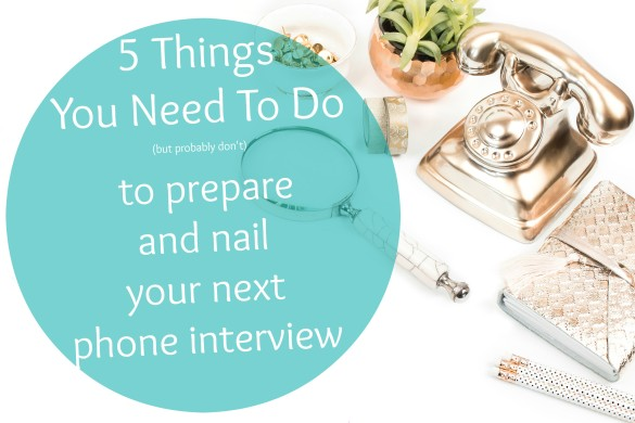 how to prepare for a phone interview